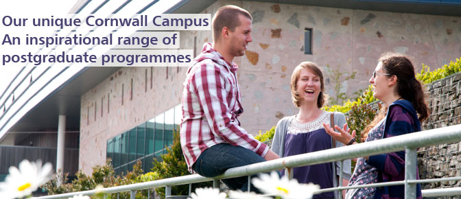 Our unique Cornwall Campus - an inspirational range of postgraduate programmes