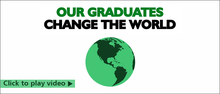Our graduates change the world