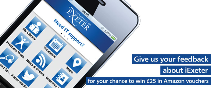 Give us your feedback about iExeter for your chance to win £25 in Amazon vouchers