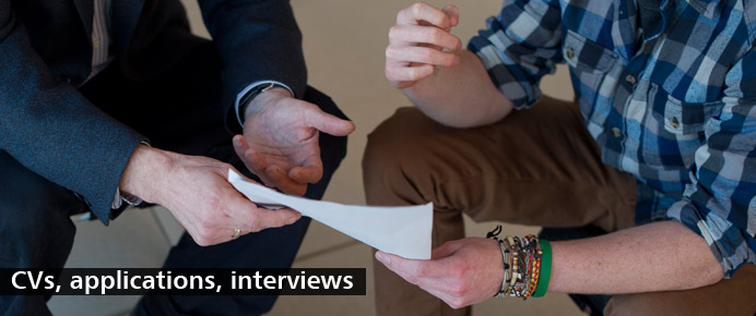 CVs, applications, interviews - Careers and Employability