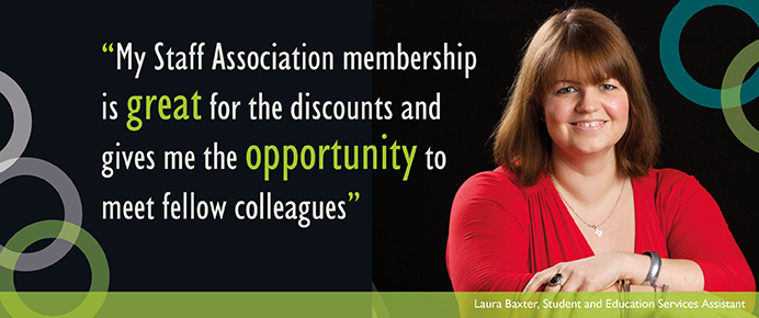 My Staff Association discount is great for the discounts and gives me the opportunity to meet fellow colleagues